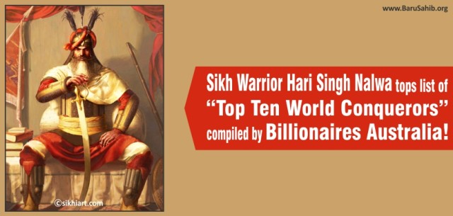 "Sikh Warrior Hari Singh Nalwa tops list of ""Top Ten World Conquerors"" compiled by Billionaires Australia"