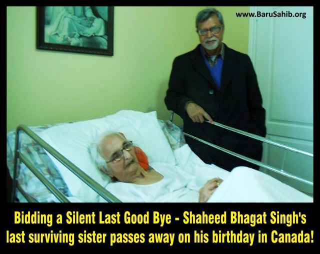 Bidding a Silent Last Good Bye - Shaheed Bhagat Singh's last surviving sister passes away on his birthday in Canada!