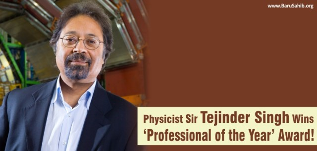 Physicist Sir Tejinder Singh Wins Award