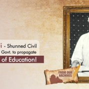 Sant Teja Singh Ji shunned Civil Services under the British Government to propagate the Noble Cause of Education!
