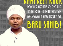 How a 2 Months Old Child abandoned in a dustbin was given a New Hope by Baru Sahib!
