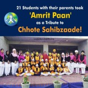 21 Students with their parents took 'Amrit Paan' as a Tribute to Chhote Sahibzaade!