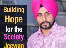 Building Hope for the Society- Jeewan Singh