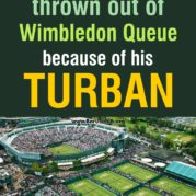 Sikh man thrown out of Wimbledon Queue because of his TURBAN