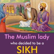 The Muslim lady who decided to be a SIKH after Meeting Guru Hargobind Sahib Ji
