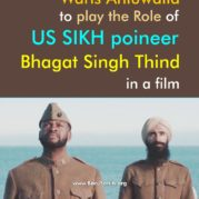 Waris Ahluwalia to play the Role of US SIKH poineer Bhagat Singh Thind in a film!
