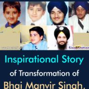 Back to Sikhi – Inspirational Story of Transformation of Bhai Manvir Singh, UK