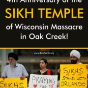 Marking the 4th Anniversary of the Sikh Temple of Wisconsin Massacre in Oak Creek!