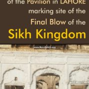 Pitiful state of the Pavilion in LAHORE marking site of the Final Blow of the Sikh Kingdom