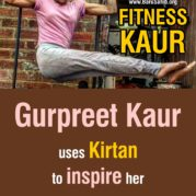 FitnessKaur- Gurpreet uses Kirtan to inspire her workouts!