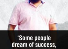 some-people-dream-of-success-others-make-it-happen-gurpreet-singh