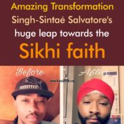 Amazing Transformation- Singh-Sintaé Salvatore's huge leap towards the Sikhi Faith