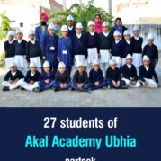 27 students of Akal Academy Ubhia partook 'Amrit Di Daat'