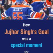 How Jujhar Singh's Goal was a special moment for Hockey!