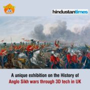 A unique exhibition on the History of Anglo Sikh wars through 3D tech in UK